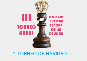 III TORNEO ANUAL y TORNEO de NAVIDAD de AJEDREZ